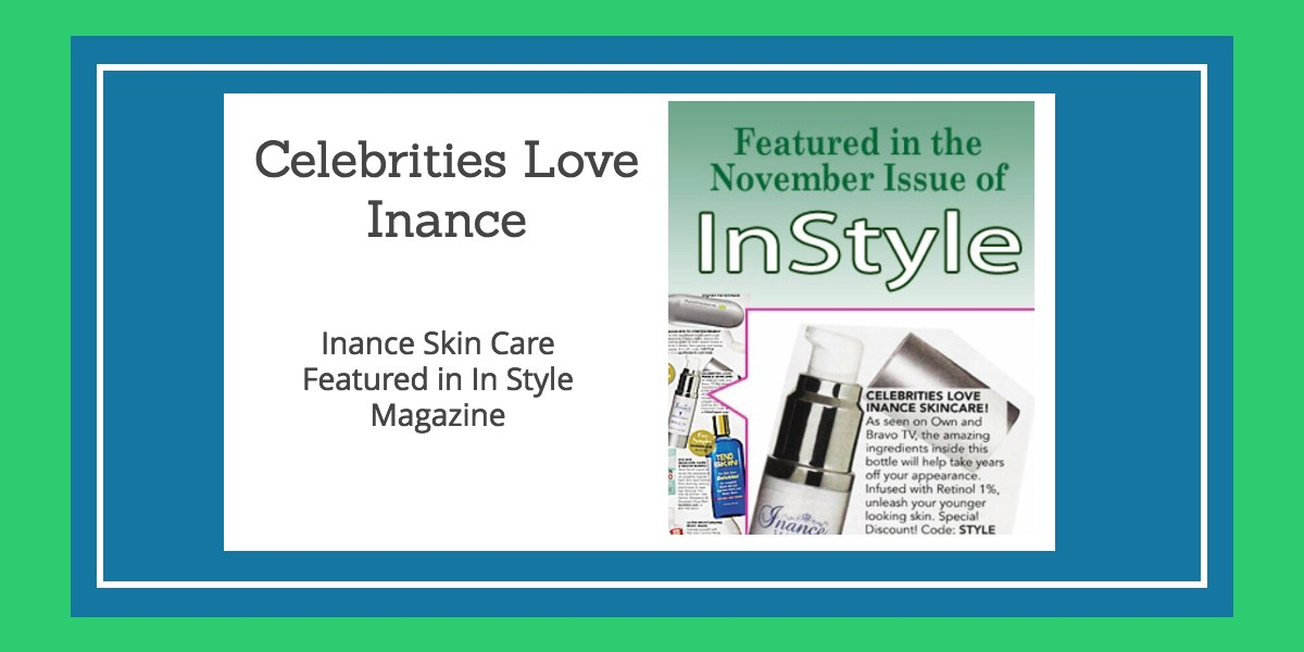 Inance Skin Care Featured in InStyle Magazine